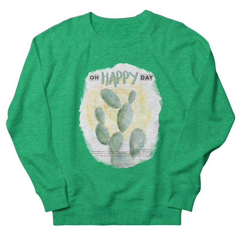 Oh Happy Day Men's Sweatshirt by moniquemodern's Artist Shop