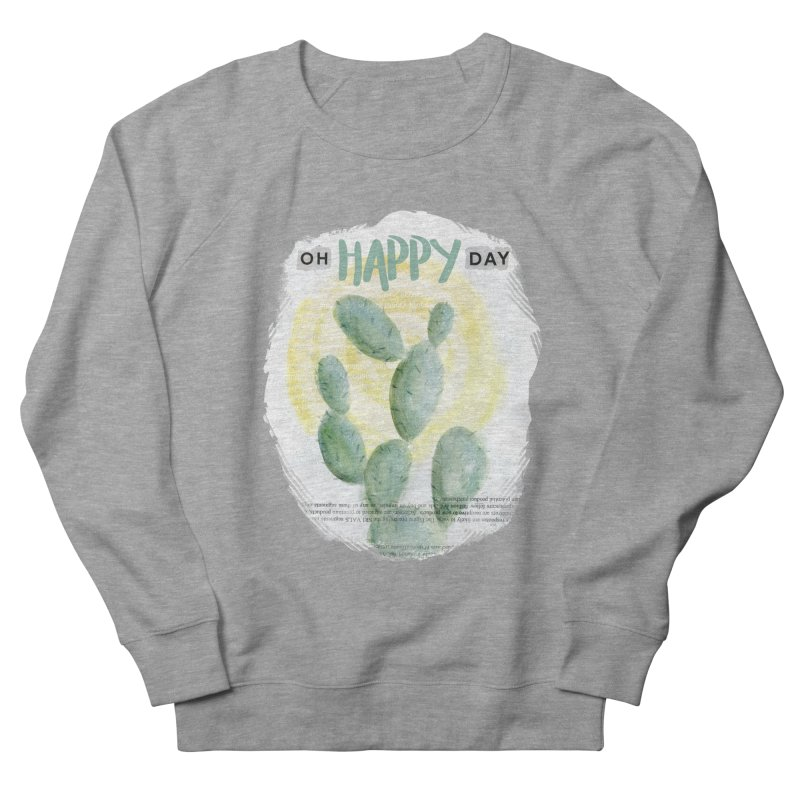 Oh Happy Day Men's French Terry Sweatshirt by moniquemodern's Artist Shop