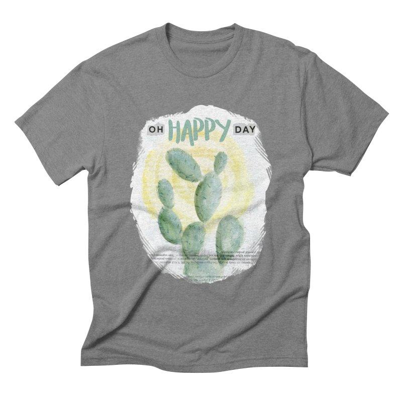 Oh Happy Day Men's Triblend T-Shirt by moniquemodern's Artist Shop