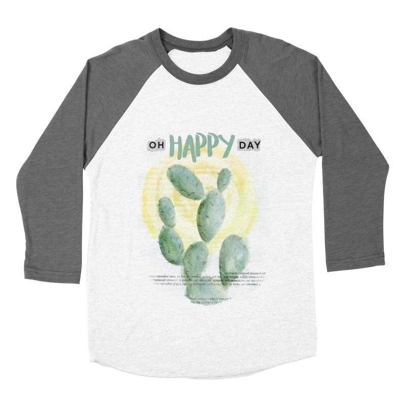 Oh Happy Day Women's Baseball Triblend T-Shirt by moniquemodern's Artist Shop