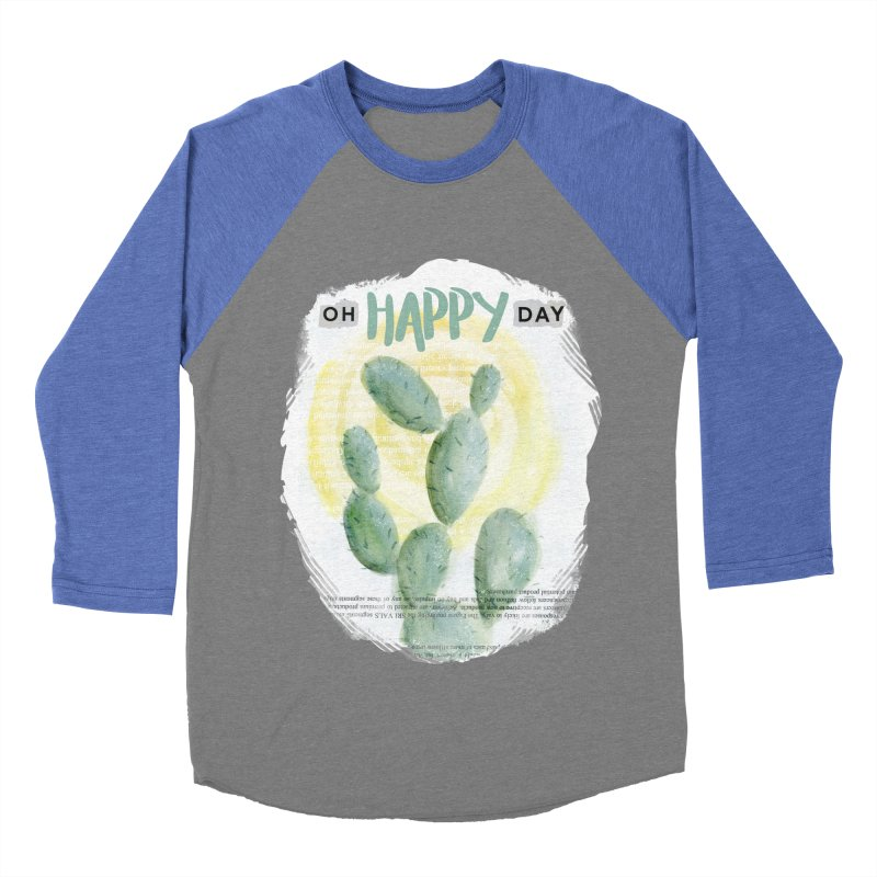 Oh Happy Day Men's Baseball Triblend T-Shirt by moniquemodern's Artist Shop