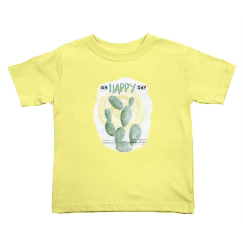 Oh Happy Day Kids Toddler T-Shirt by moniquemodern's Artist Shop