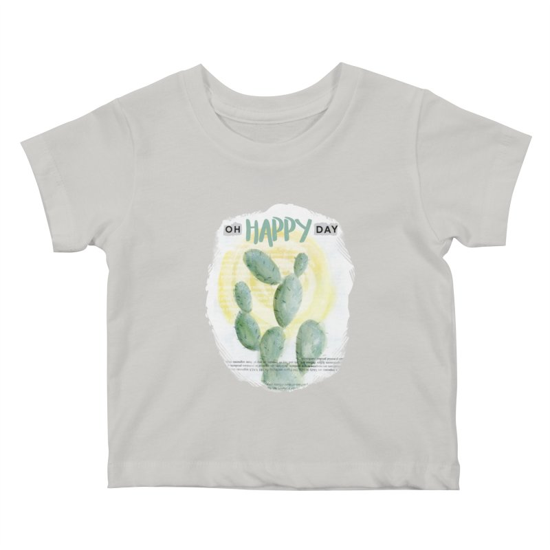 Oh Happy Day Kids Baby T-Shirt by moniquemodern's Artist Shop