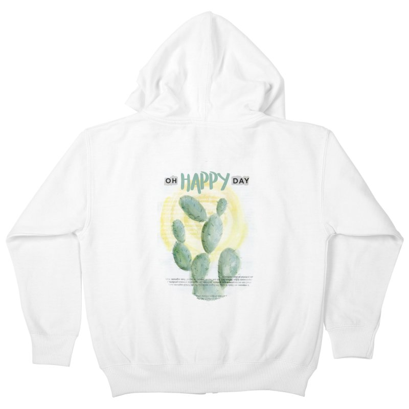 Oh Happy Day Kids Zip-Up Hoody by moniquemodern's Artist Shop