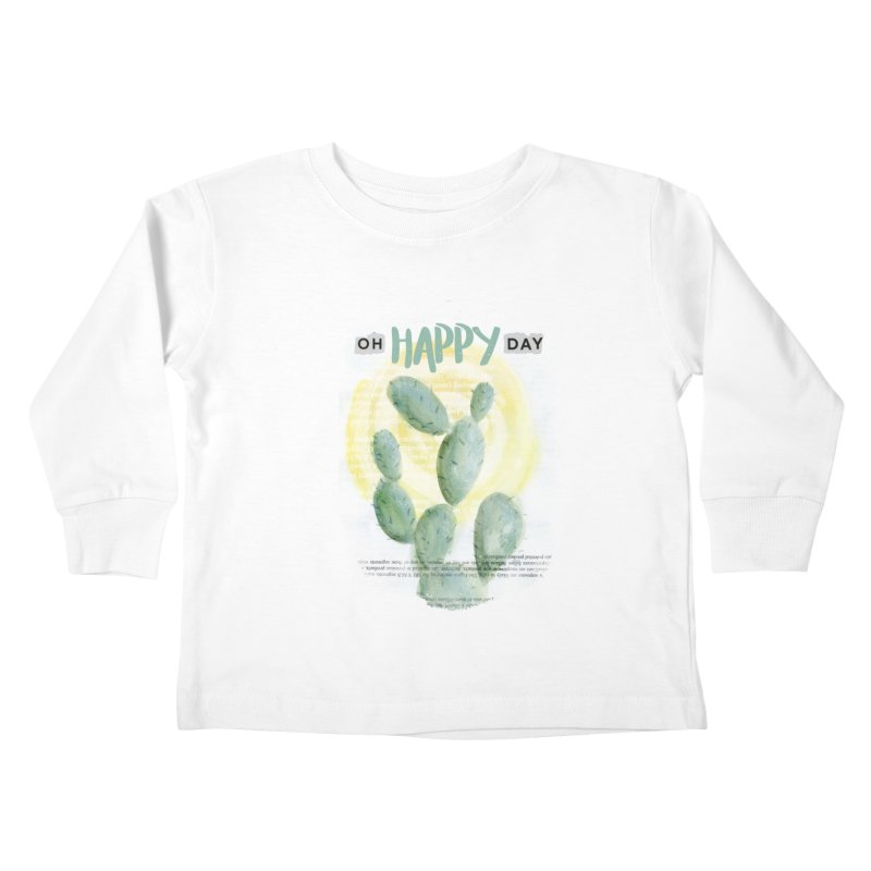 Oh Happy Day Kids Toddler Longsleeve T-Shirt by moniquemodern's Artist Shop