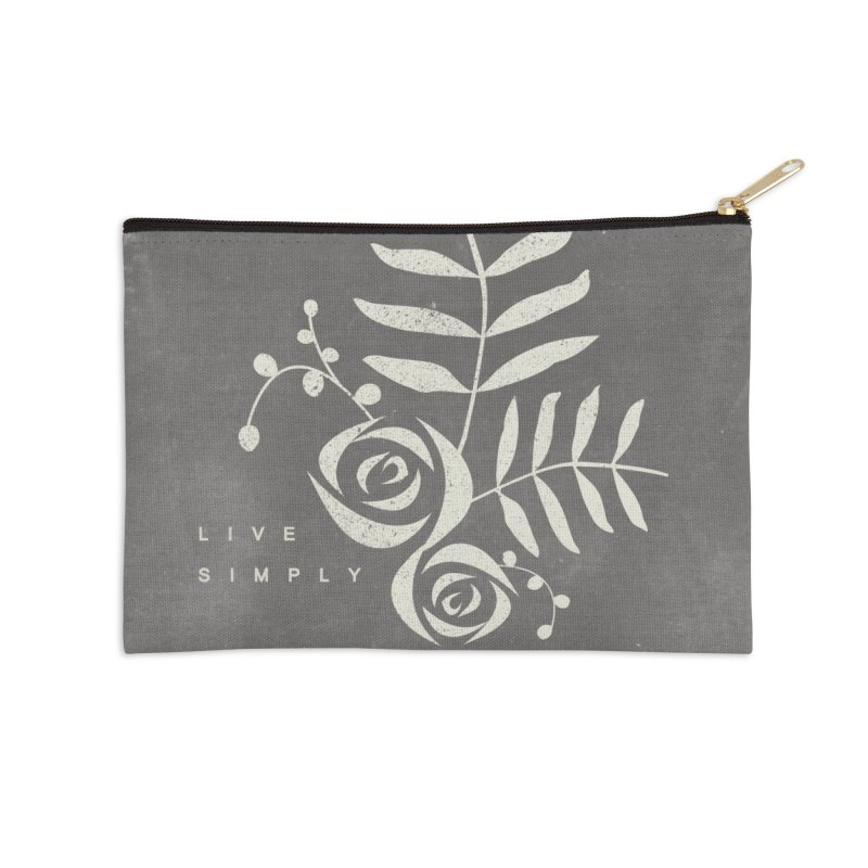 Live Simply Accessories Zip Pouch by moniquemodern's Artist Shop