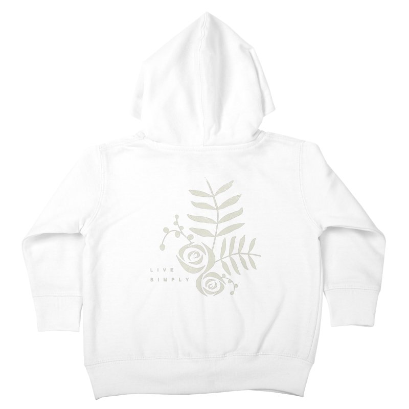 Live Simply Kids Toddler Zip-Up Hoody by moniquemodern's Artist Shop