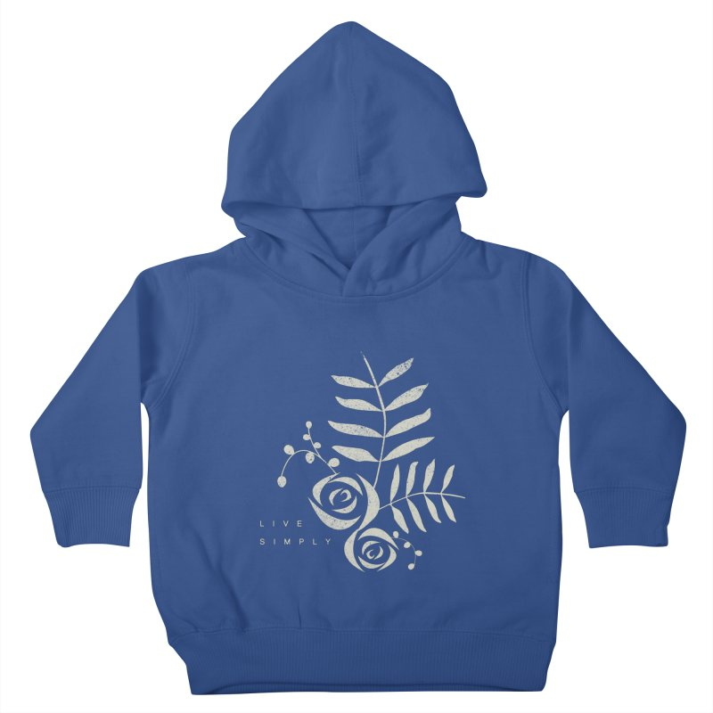 Live Simply Kids Toddler Pullover Hoody by moniquemodern's Artist Shop