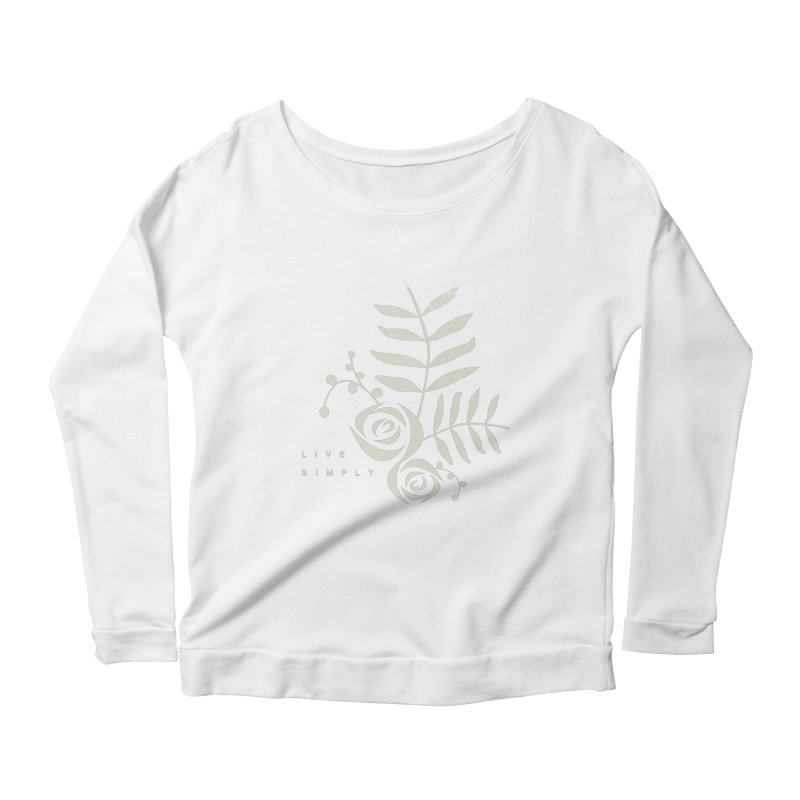 Live Simply Women's Longsleeve Scoopneck  by moniquemodern's Artist Shop
