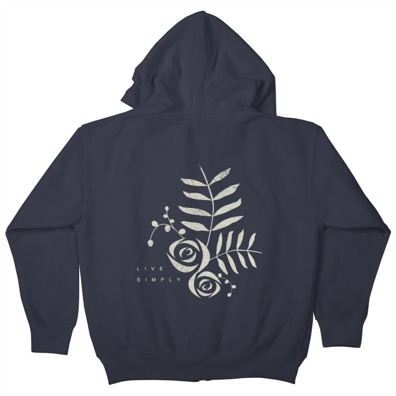 Live Simply Kids Zip-Up Hoody by moniquemodern's Artist Shop