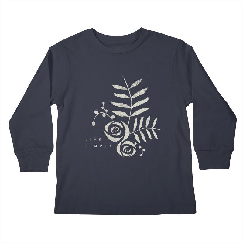 Live Simply Kids Longsleeve T-Shirt by moniquemodern's Artist Shop