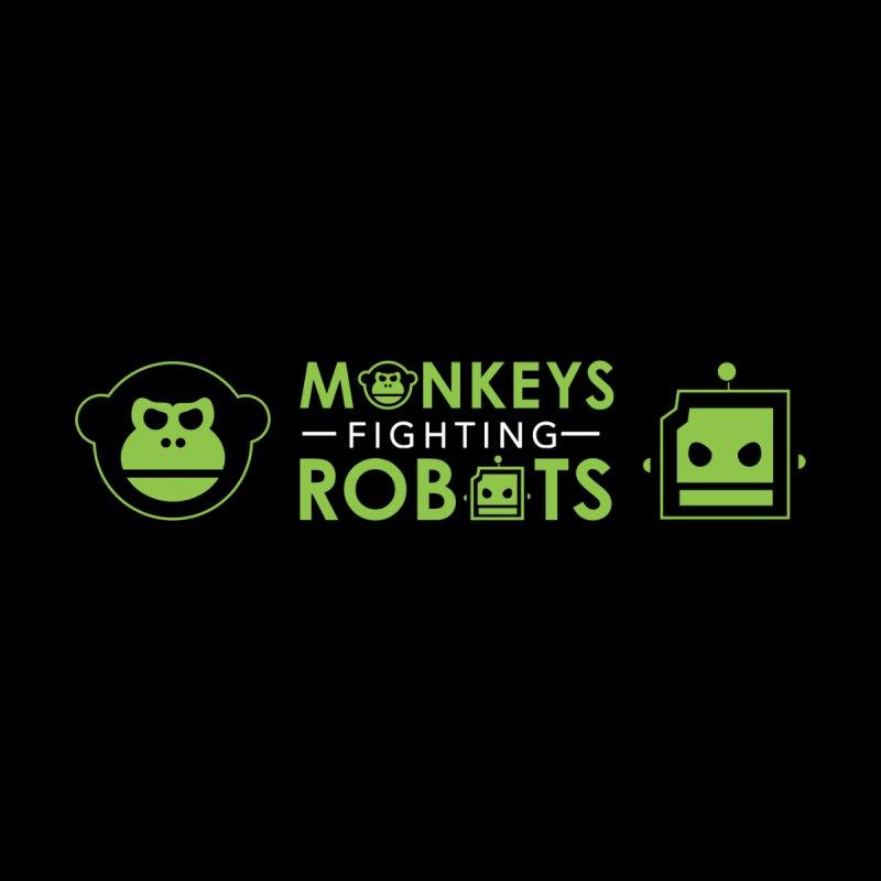 Monkeys v Robots  by Monkeys Fighting Robots' Artist Shop