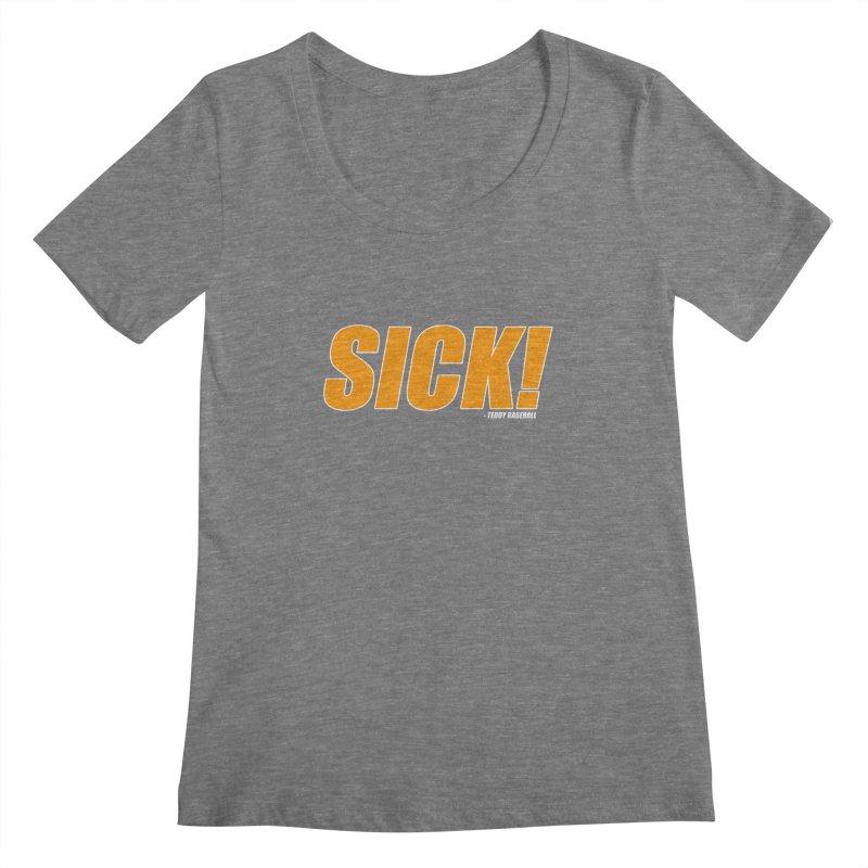 SICK! - Teddy Baseball Women's Scoopneck by Monkeys Fighting Robots' Artist Shop