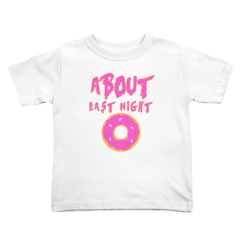 About Last Night's Donut  Kids Toddler T-Shirt by Monkeys Fighting Robots' Artist Shop