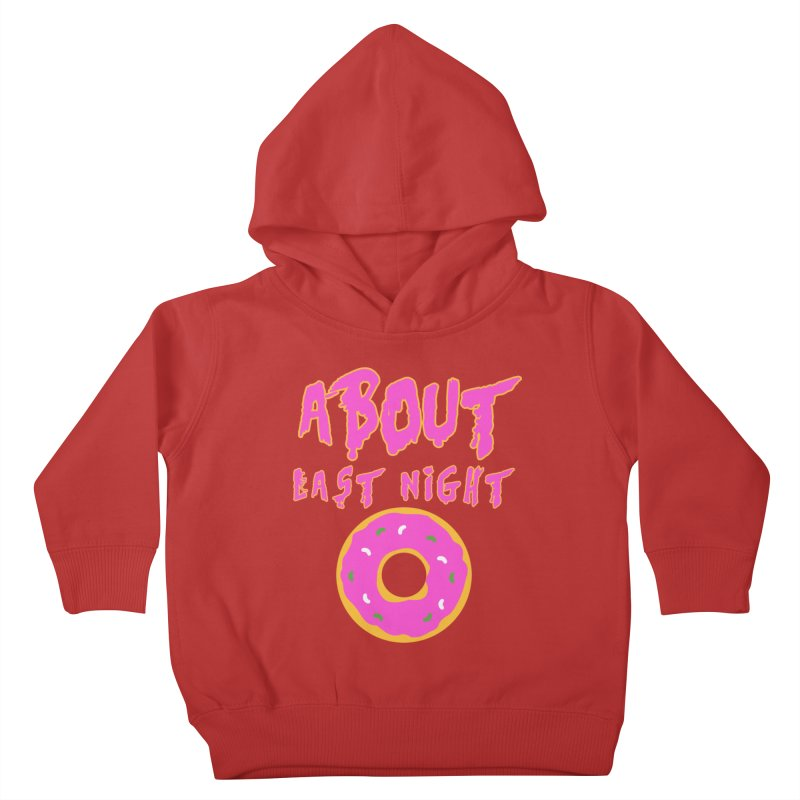 About Last Night's Donut  Kids Toddler Pullover Hoody by Monkeys Fighting Robots' Artist Shop