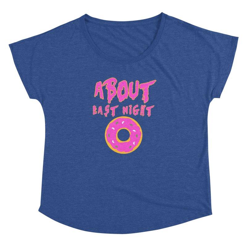 About Last Night's Donut  Women's Dolman Scoop Neck by Monkeys Fighting Robots' Artist Shop