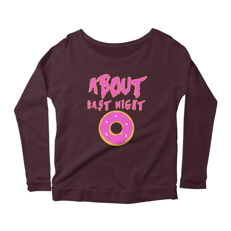 About Last Night's Donut  Women's Longsleeve Scoopneck  by Monkeys Fighting Robots' Artist Shop