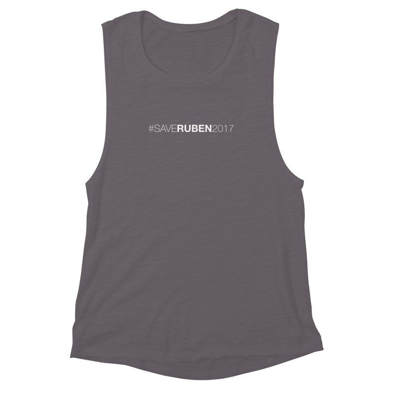 Save Ruben  Women's Muscle Tank by Monkeys Fighting Robots' Artist Shop