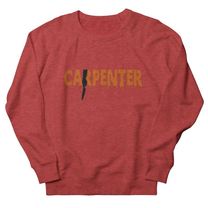 Carpenter Women's French Terry Sweatshirt by Monkeys Fighting Robots' Artist Shop