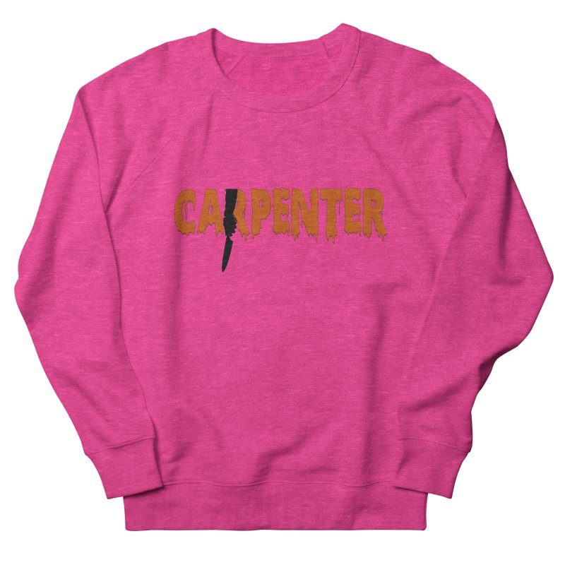 Carpenter Women's Sweatshirt by Monkeys Fighting Robots' Artist Shop
