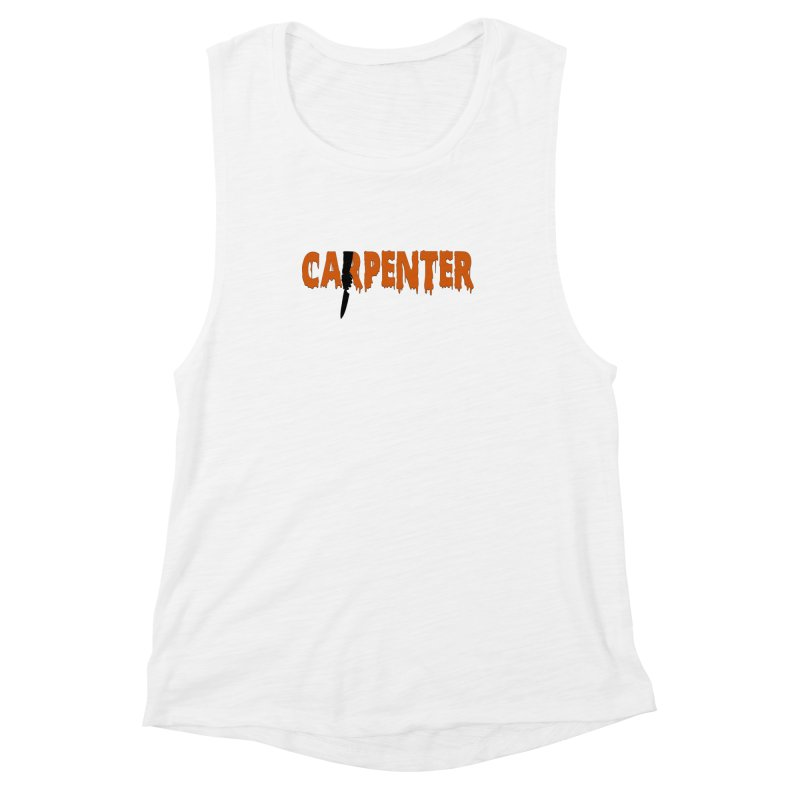 Carpenter Women's Muscle Tank by Monkeys Fighting Robots' Artist Shop