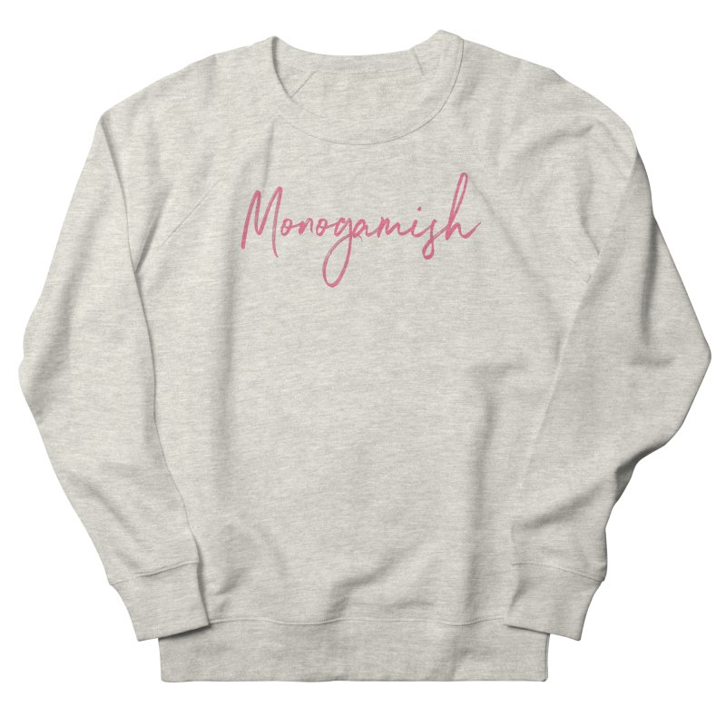 What's Our Name? Women's Sweatshirt by Monogamish Pod