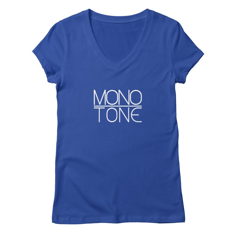 MONO TONE Women's V-Neck by Monotone Apparel