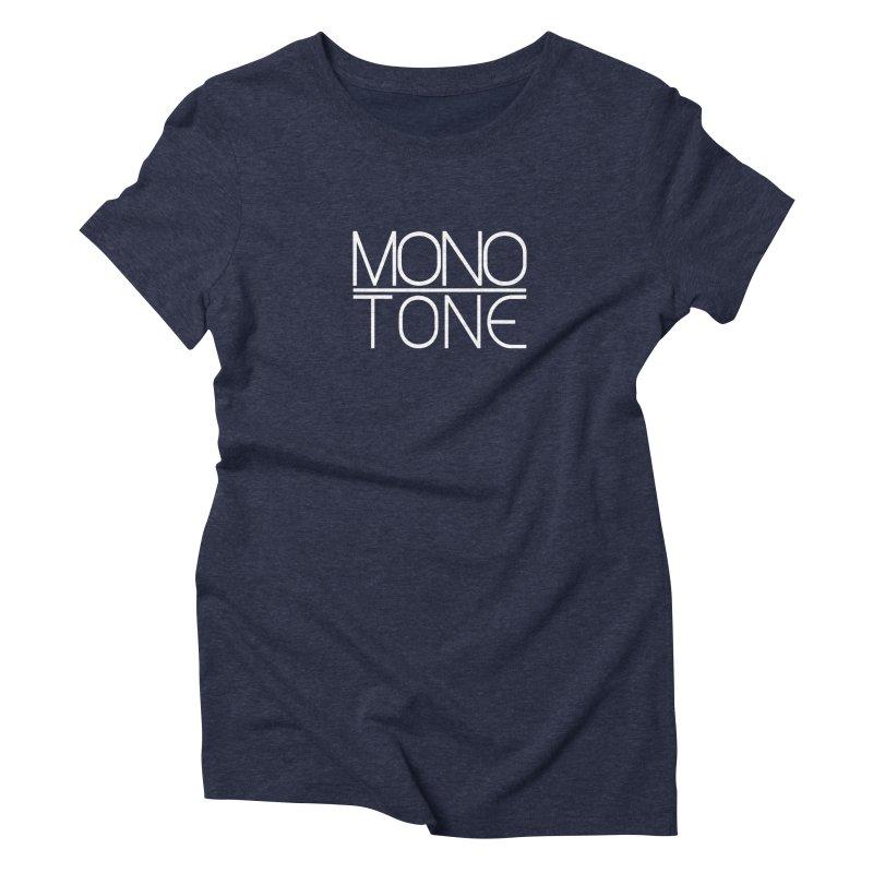 MONO TONE Women's Triblend T-Shirt by Monotone Apparel