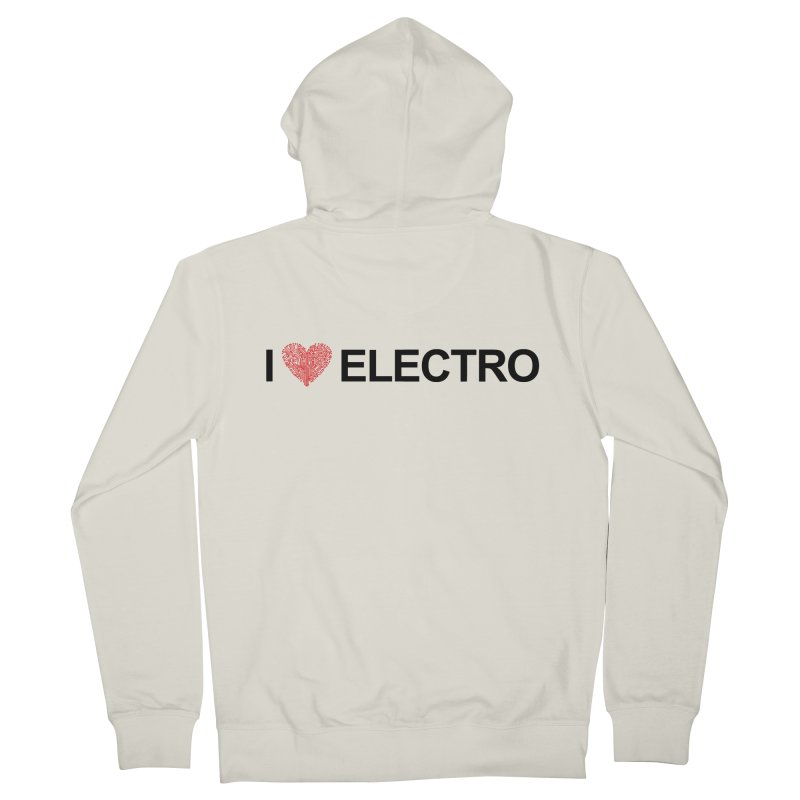 I Love Electro Women's Zip-Up Hoody by Monotone Apparel