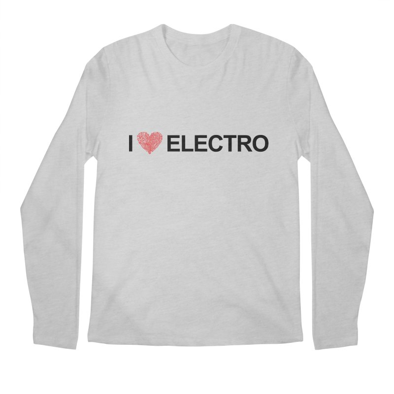 I Love Electro Men's Longsleeve T-Shirt by Monotone Apparel
