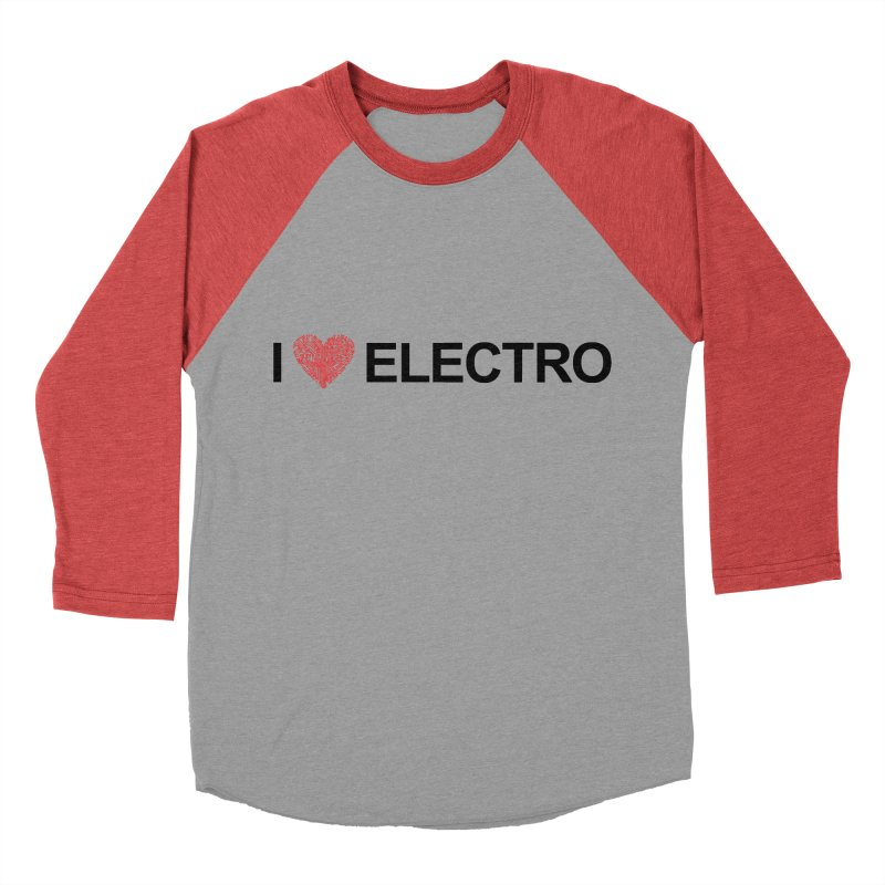 I Love Electro Men's Baseball Triblend T-Shirt by Monotone Apparel