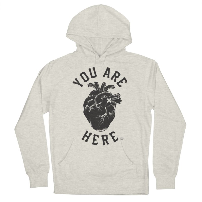 You are here Women's Pullover Hoody by MonsieurAlfred's Artist Shop
