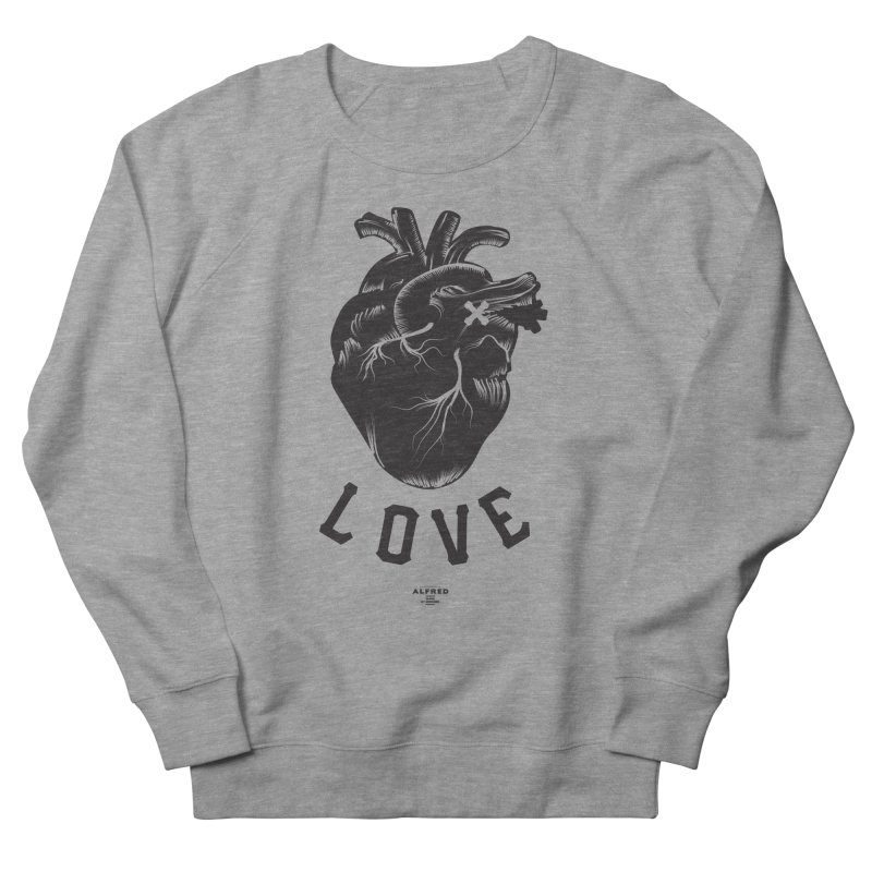 You are here - Love - Women's French Terry Sweatshirt by MonsieurAlfred's Artist Shop