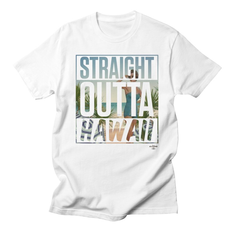 Straight Outta Hawaï Men's T-Shirt by MonsieurAlfred's Artist Shop