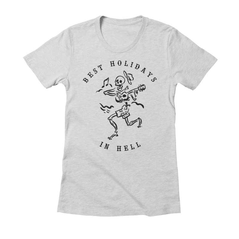 Best Holidays Women's Fitted T-Shirt by MonsieurAlfred's Artist Shop
