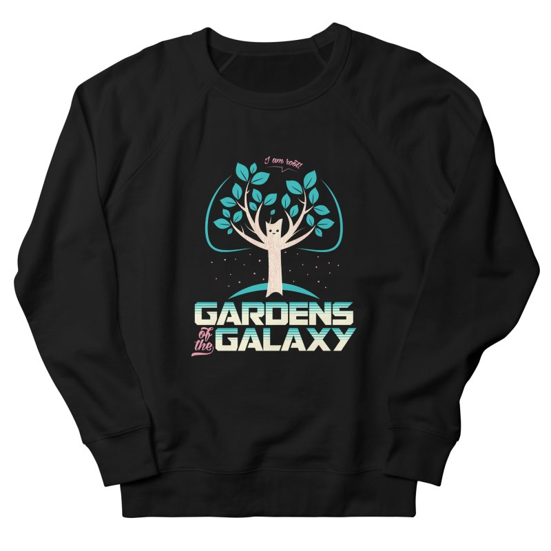Gardens Of The Galaxy Women's French Terry Sweatshirt by monsieurgordon's Artist Shop