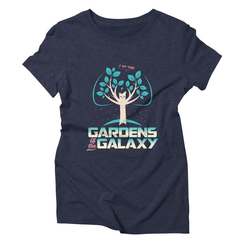 Gardens Of The Galaxy Women's Triblend T-Shirt by monsieurgordon's Artist Shop