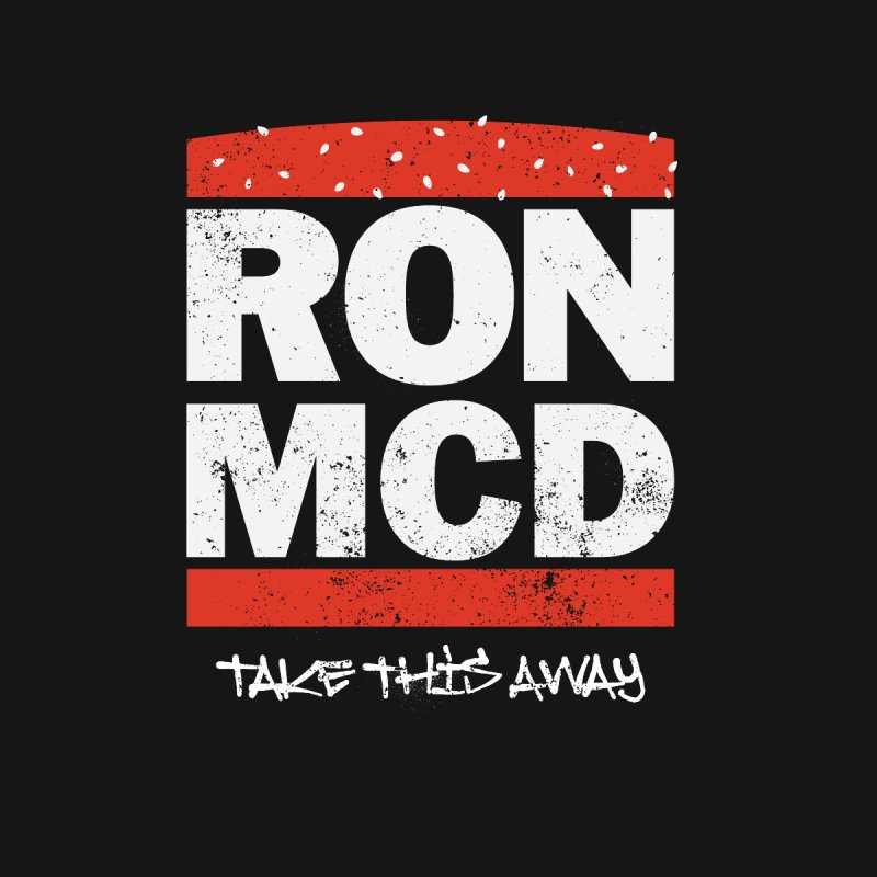Ron-MCD by monsieurgordon's Artist Shop