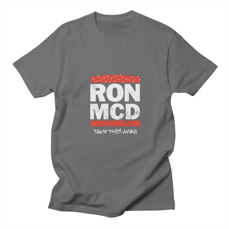 Ron-MCD Men's T-Shirt by monsieurgordon's Artist Shop