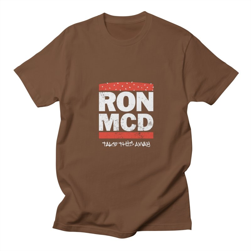 Ron-MCD Women's Unisex T-Shirt by monsieurgordon's Artist Shop