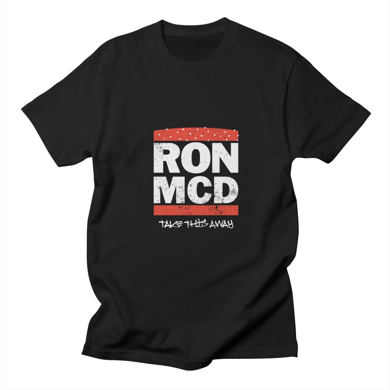 Ron-MCD Women's Regular Unisex T-Shirt by monsieurgordon's Artist Shop