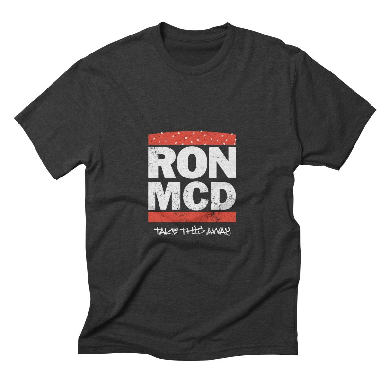 Ron-MCD Men's Triblend T-shirt by monsieurgordon's Artist Shop