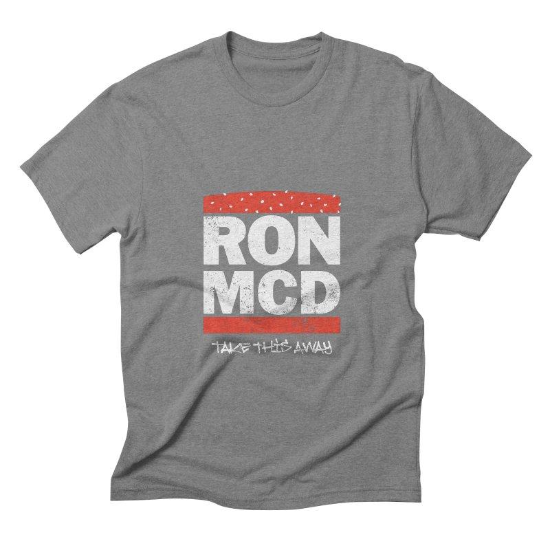 Ron-MCD Men's Triblend T-shirt by monsieurgordon's Artist Shop