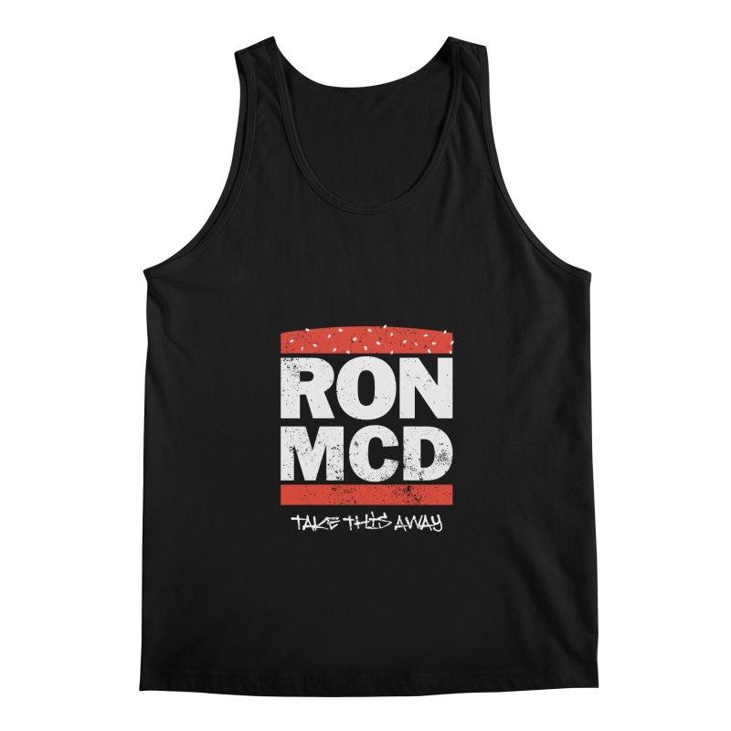 Ron-MCD Men's Regular Tank by monsieurgordon's Artist Shop