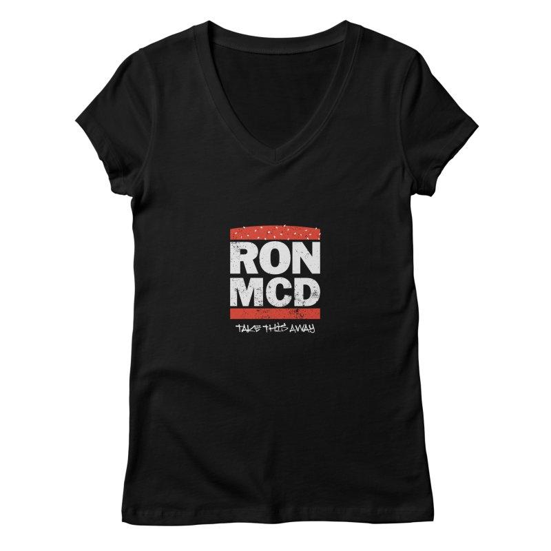 Ron-MCD Women's V-Neck by monsieurgordon's Artist Shop