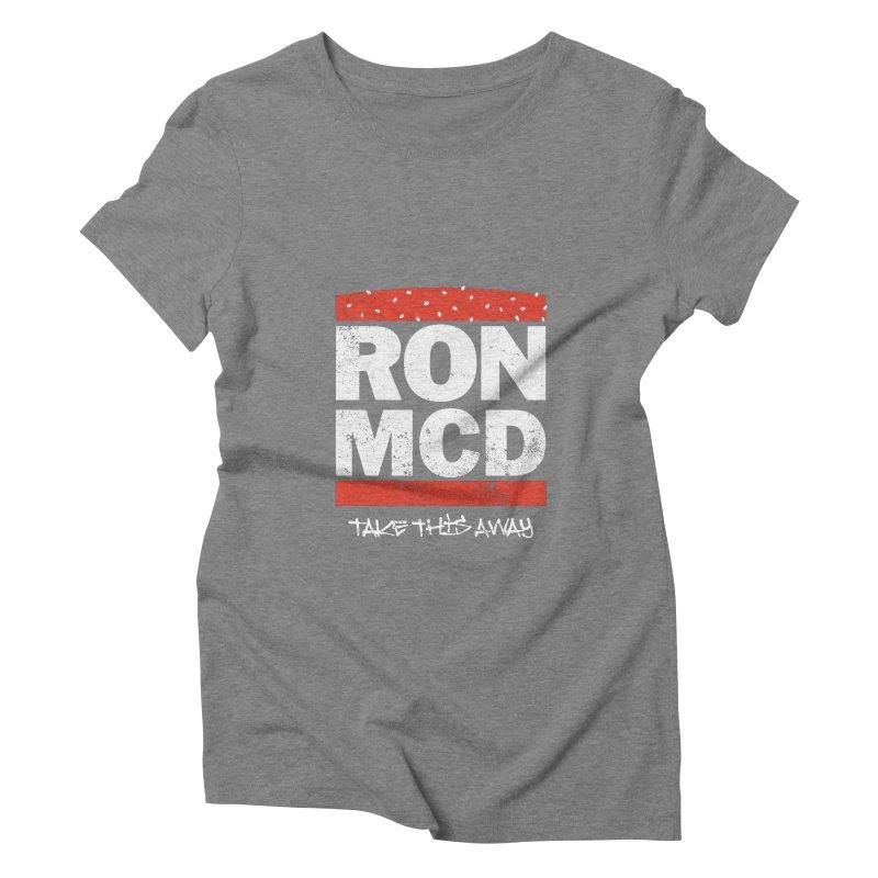 Ron-MCD Women's Triblend T-shirt by monsieurgordon's Artist Shop