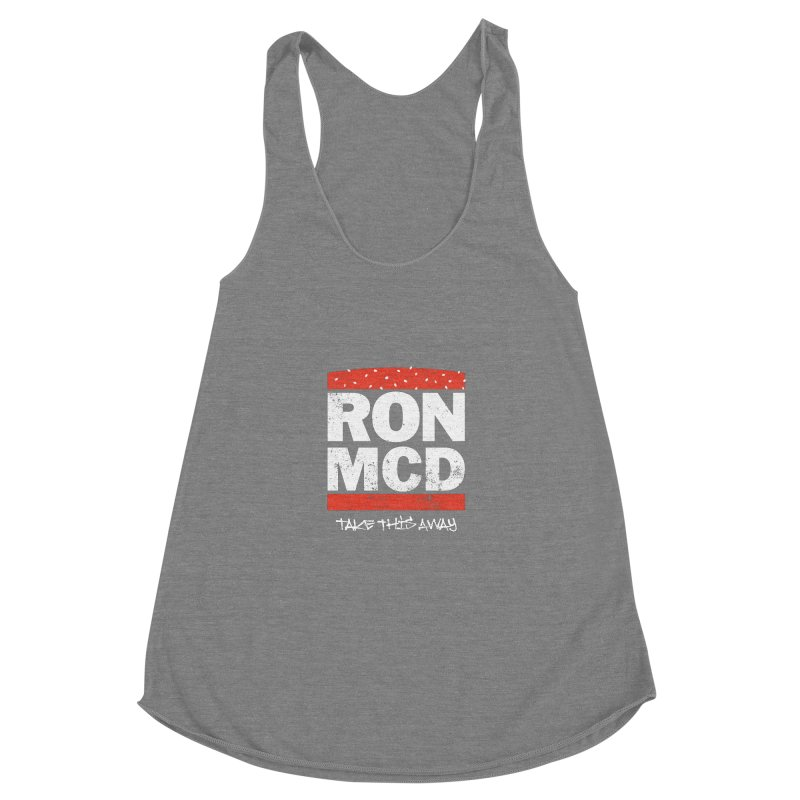 Ron-MCD Women's Racerback Triblend Tank by monsieurgordon's Artist Shop