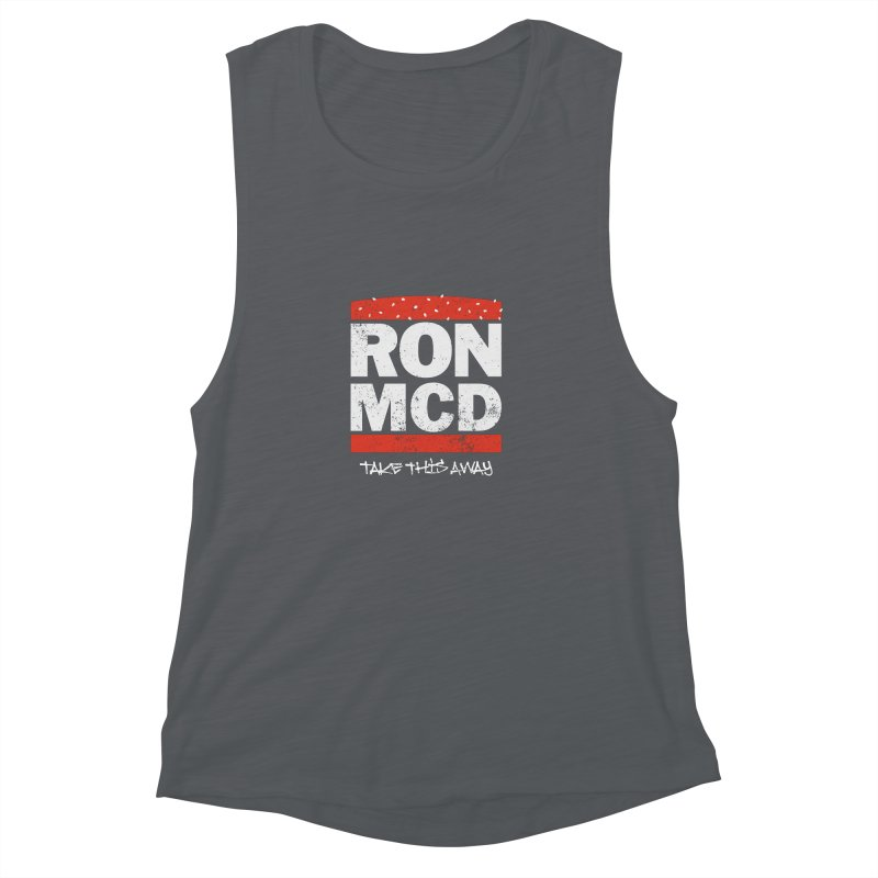 Ron-MCD Women's Muscle Tank by monsieurgordon's Artist Shop