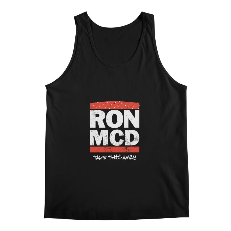 Ron-MCD Men's Regular Tank by monsieurgordon's Artist Shop
