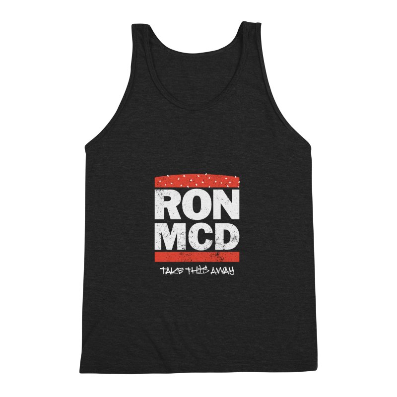 Ron-MCD Men's Triblend Tank by monsieurgordon's Artist Shop